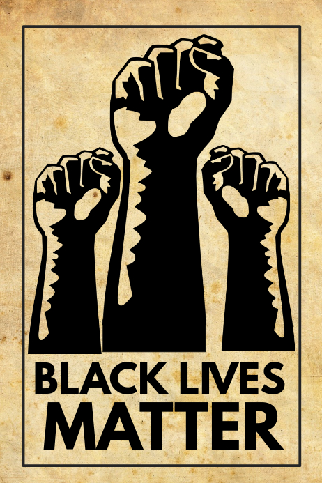 Black Lives Matter Template Postermywall