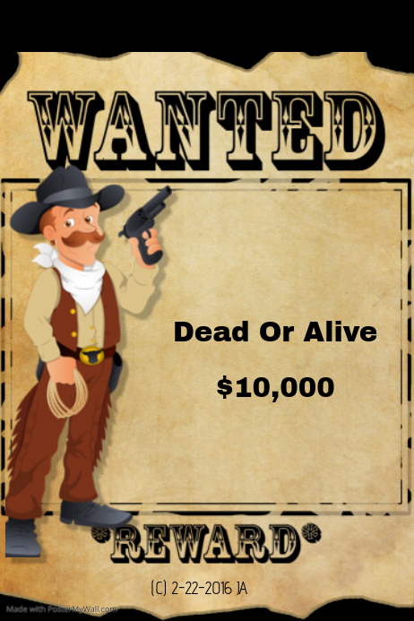 Wanted Dead or Alive Flyer template | PosterMyWall